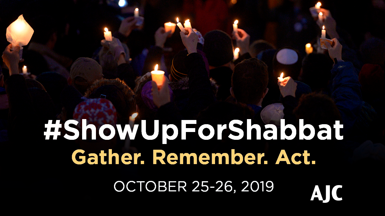 Immage of #ShowUpForShabbat October 25-26, 2019