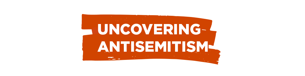 Uncovering antisemitism